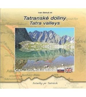 IVAN BOHUŠ ML.: TATRANSKÉ DOLINY / TATRA VALLEYS