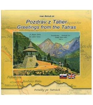 IVAN BOHUŠ ML.: POZDRAV Z TATIER / GREETINGS FROM THE TATRAS