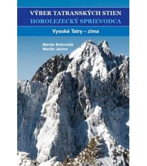 Horolezecký sprievodca III. - Výber tatranských stien - Vysoké Tatry - zima