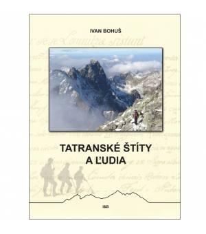 Ivan Bohuš: Tatranské štíty a ľudia