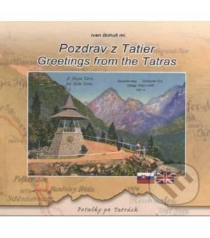 Ivan Bohuš: Pozdrav z Tatier - Greetings from the Tatras
