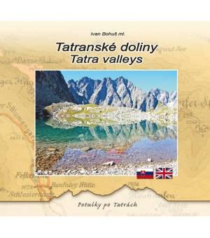 Ivan Bohuš: Tatranské doliny / Tatra valleys