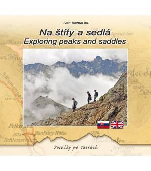 Ivan Bohuš: Na štíty a sedlá / Exploring peaks and saddles