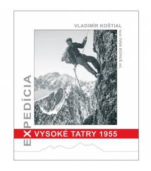 Ivan Bohuš: Expedícia Vysoké Tatry 1955